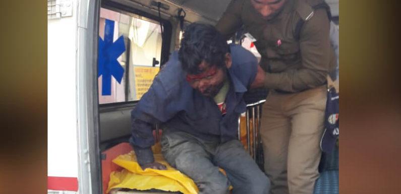 पुलिस कीत्वरित मदद से घायल मजदूर की बची जान