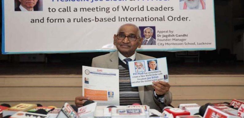 CMS संस्थापक ने प्रधानमंत्री मोदी व अमेरिका के राष्ट्रपति जो बाइडन से विश्व संसद के शीघ्र गठन की अपील की